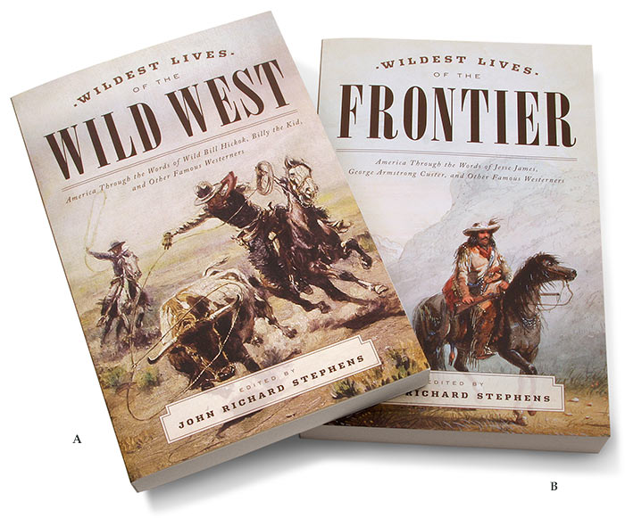 Wildest Lives of the American West