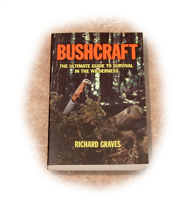 Bushcraft-The Ultimate Guide to Survival in the Wilderness